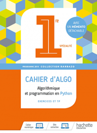 1<sup>re</sup> - Cahier d'algorithmique 2019 – Collection Barbazo