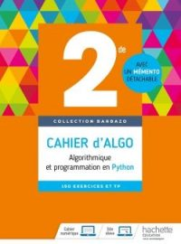 2<sup>de</sup> - Cahier d'algorithmique 2018 – Collection Barbazo