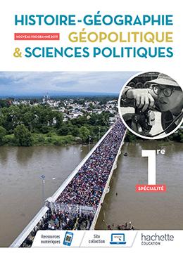 1<sup>re</sup> - Histoire-géographie, Géopolitique et Sciences politiques