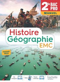 2<sup>de</sup> Bac Pro - Histoire-Géographie-EMC (manuel)