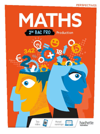 2<sup>de</sup> Bac Pro - Perspectives - Mathématiques (Production)