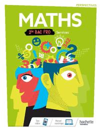 2<sup>de</sup> Bac Pro - Perspectives - Mathématiques (Services)
