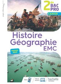 2<sup>de</sup> Bac Pro - Histoire-Géographie-EMC (cahier)