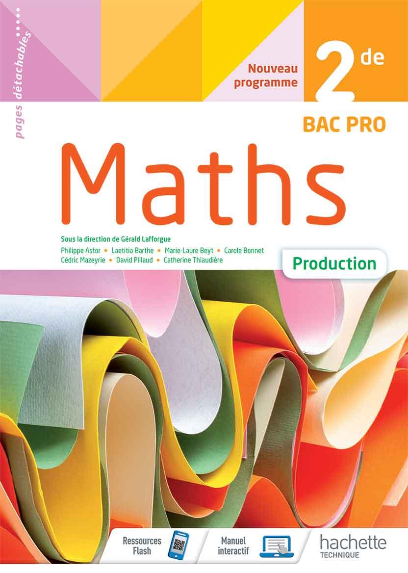 2<sup>de</sup> Bac Pro - Mathématiques (Production)