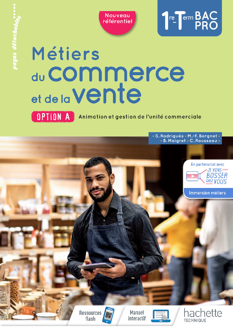 1<sup>re</sup> / Term - Métiers du commerce et de la vente option A