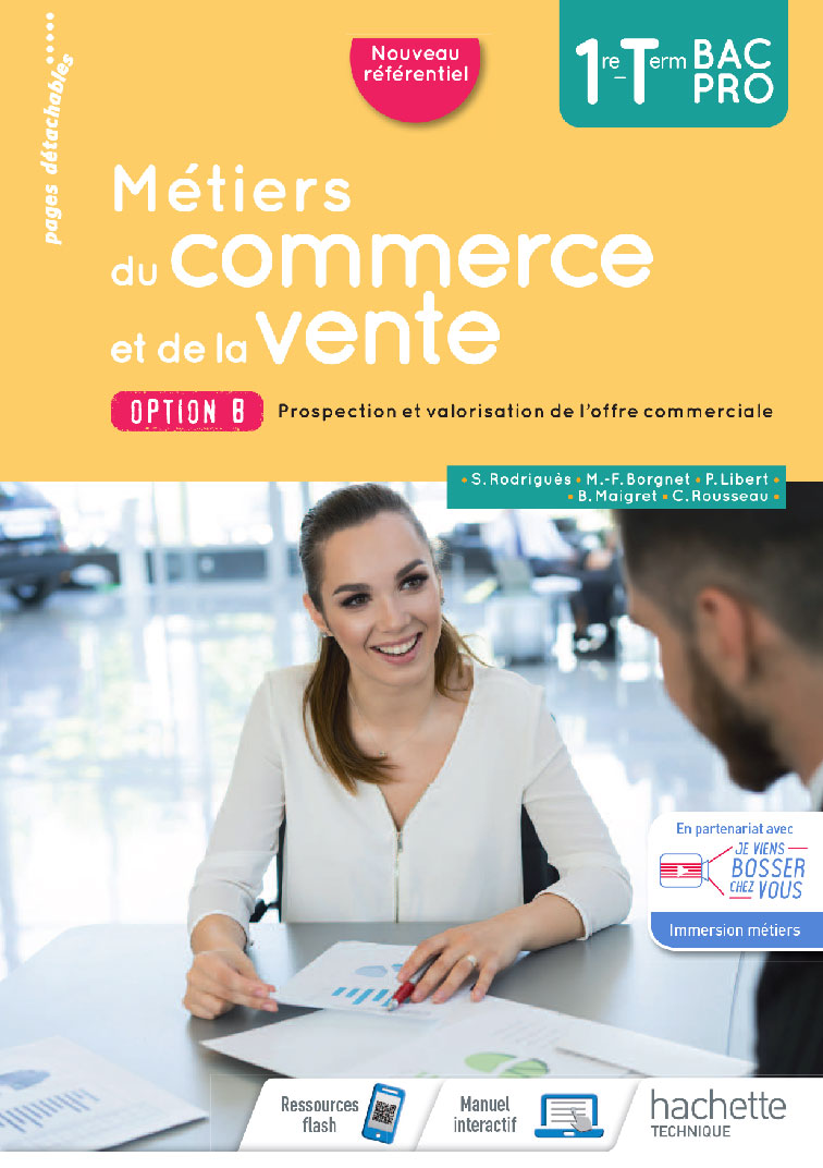 1<sup>re</sup> / Term - Métiers du commerce et de la vente option B