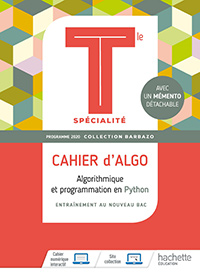 T<sup>le</sup> - Cahier d'algorithmique 2020 - Collection Barbazo